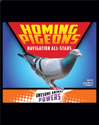 Homing Pigeons: Navigation All-Stars