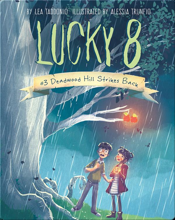 Book 3: Deadwood Hill Strikes Back