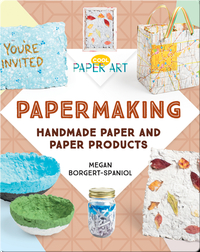 Papermaking: Handmade Paper and Paper Products