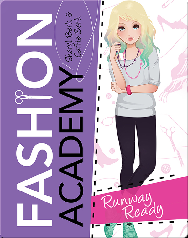 Fashion Academy: Runway Ready