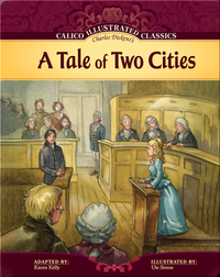 Calico Illustrated Classics: A Tale of Two Cities