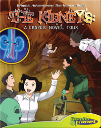 The Kidneys: A Graphic Novel Tour