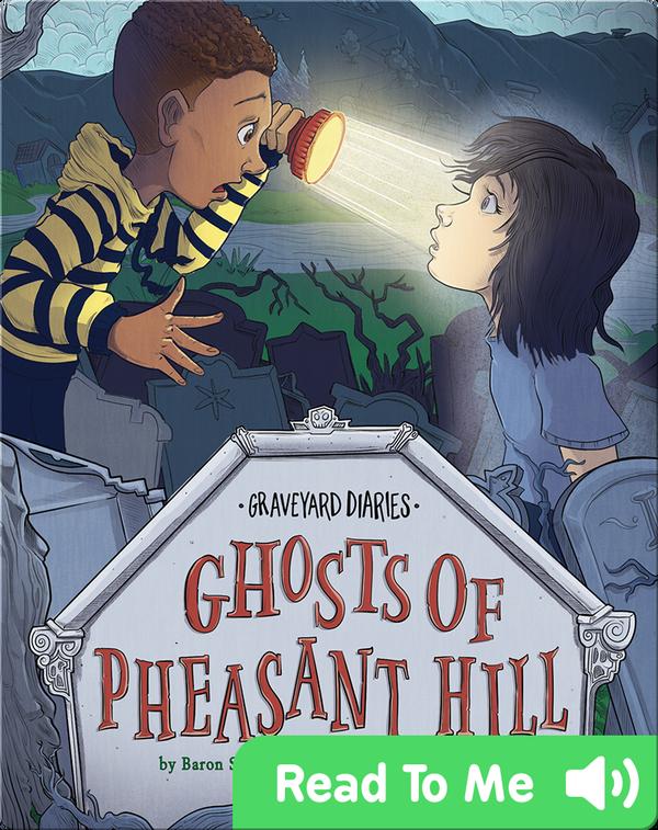 Graveyard Diaries: Ghosts of Pheasant Hill