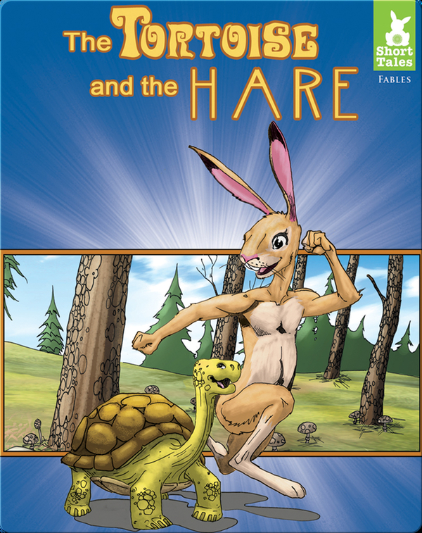 Short Tales Fables: The Tortoise and the Hare