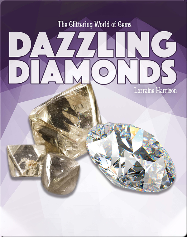 The Glittering World of Gems: Dazzling Diamonds