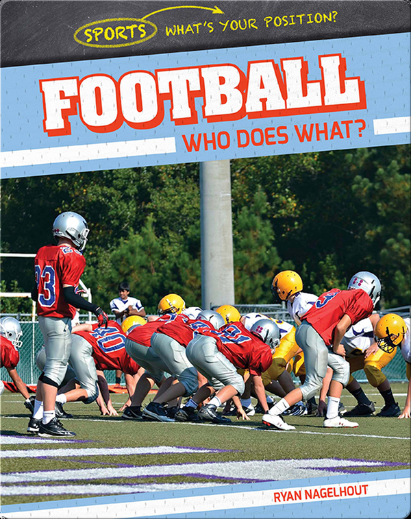 Football: Who Does What?