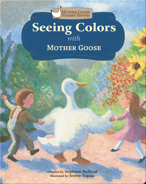 Seeing Colors with Mother Goose