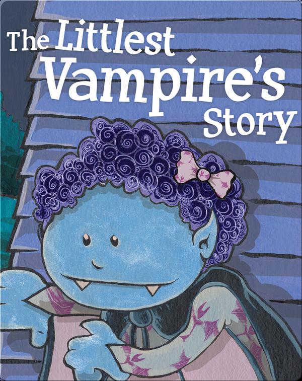 Littlest Vampire's Story
