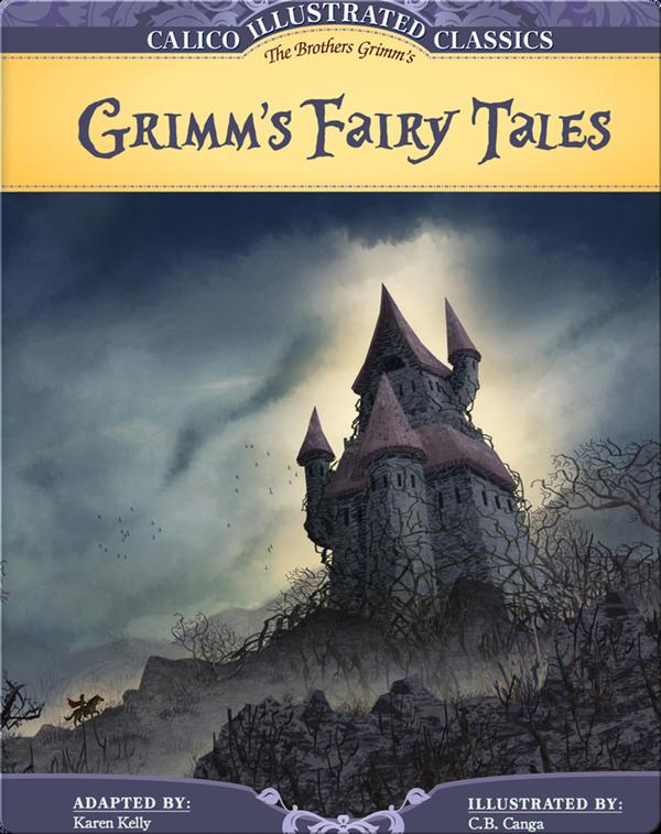 Calico Classics Illustrated: Grimm's Fairy Tales