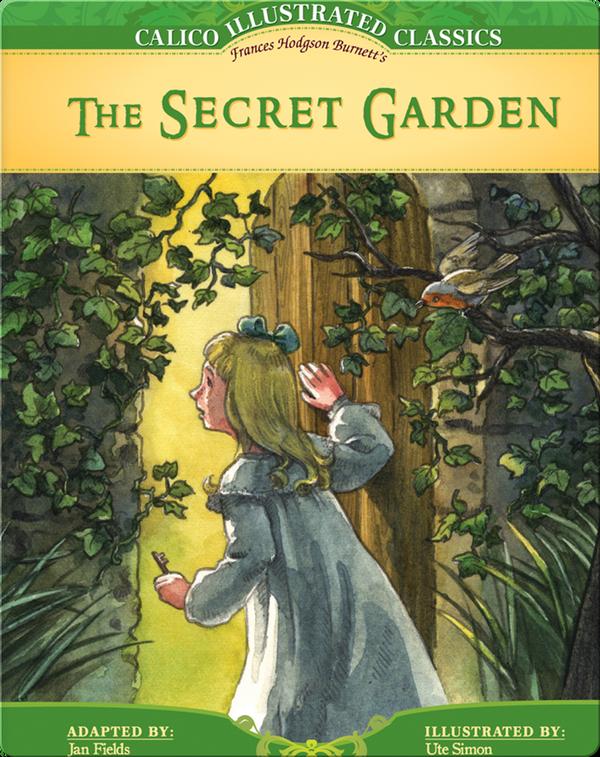 Calico Classics Illustrated: Secret Garden