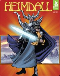 Short Tales Norse Myths: Heimdall