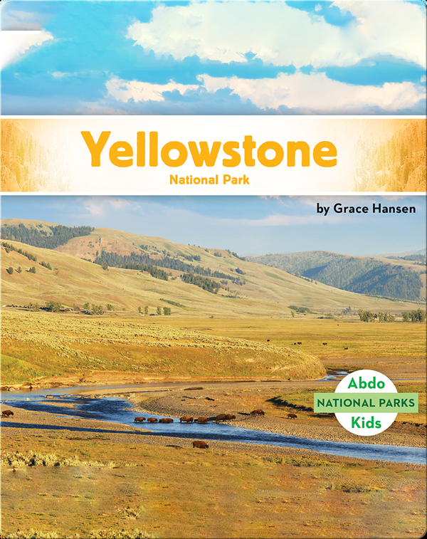 National Parks: Yellowstone National Park