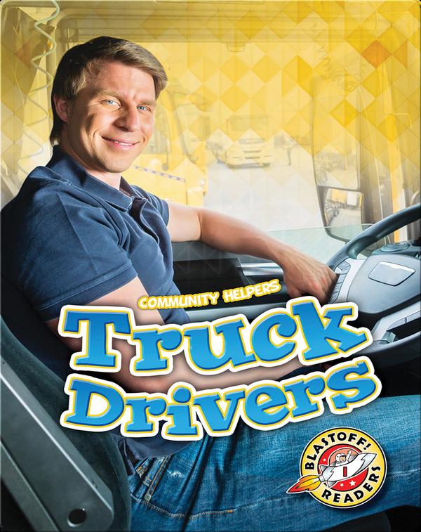 Community Helpers: Truck Drivers