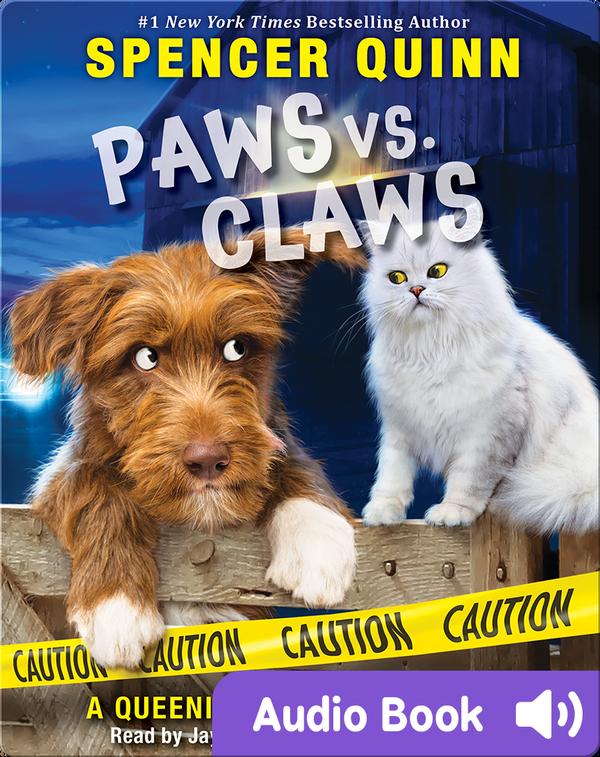 Paws vs. Claws: A Queenie and Arthur Novel