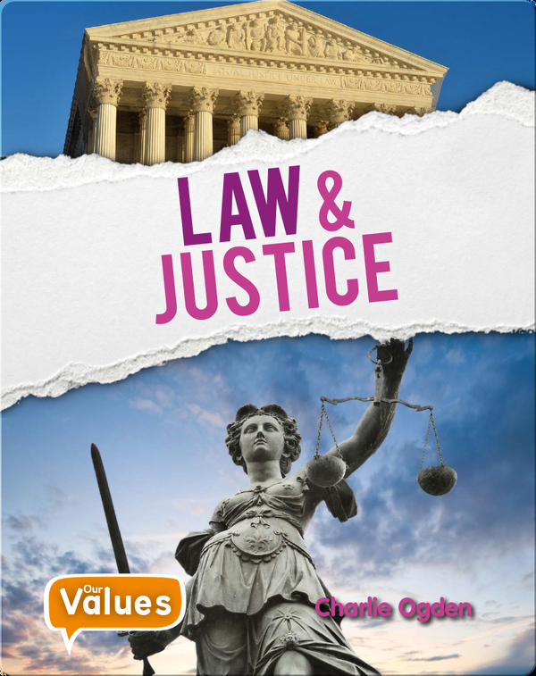 Our Value: Law and Justice