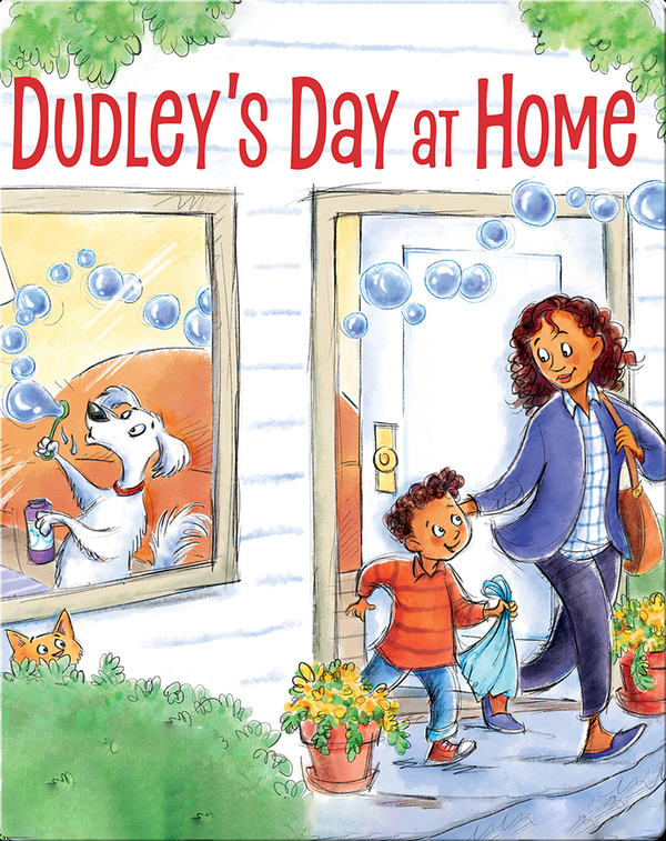 Dudley's Day at Home