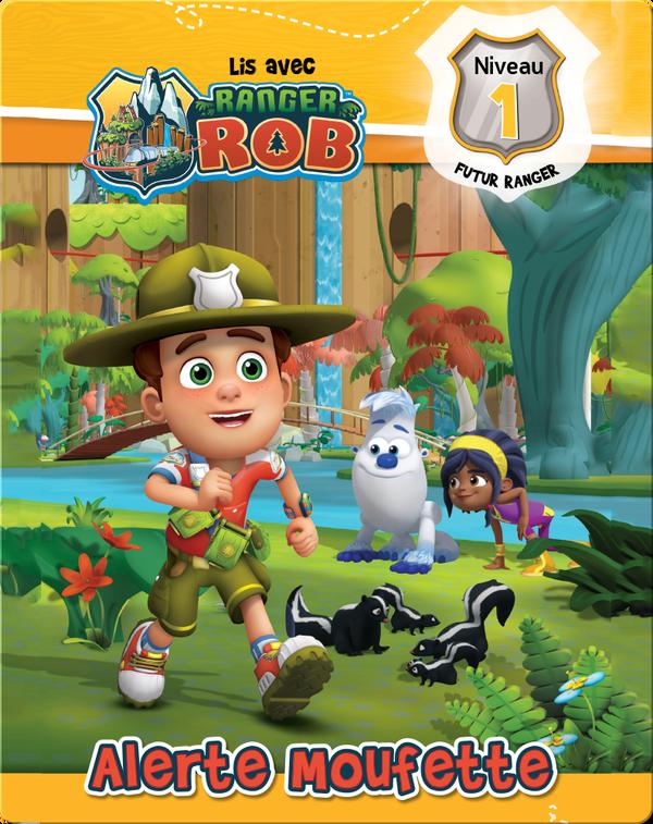 Lis avec Ranger Rob: Alerte moufetter