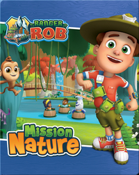 Ranger Rob: Mission nature