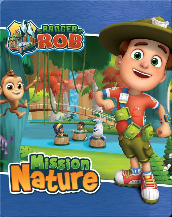 Ranger Rob: Mission nature