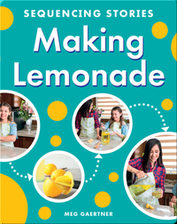 Sequencing Stories: Making Lemonade