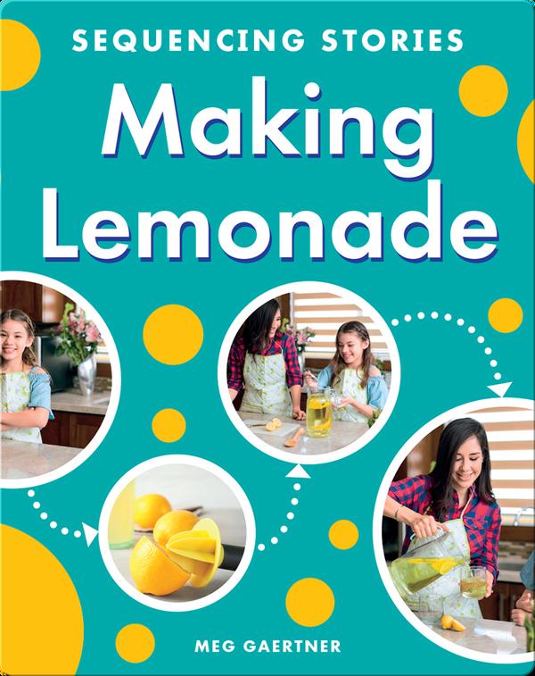 Sequencing Stories: Making Lemonade