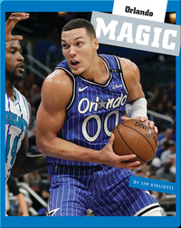 Insider's Guide to Pro Basketball: Orlando Magic