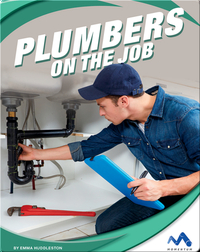 Exploring Trade Jobs: Plumbers on the Job