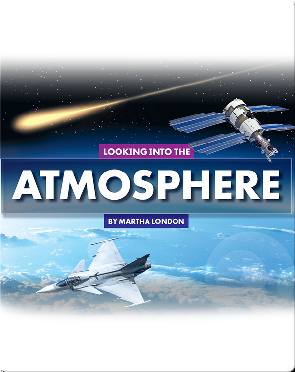 Looking at Layers: Looking Into the Atmosphere