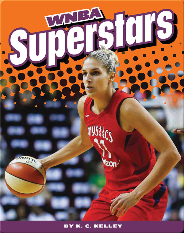 Women's Professional Basketball: WNBA Superstars