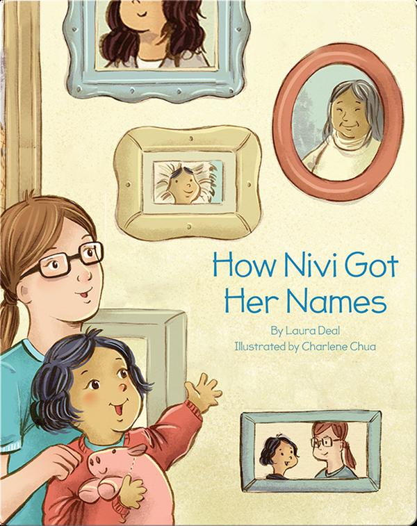 How Nivi Got Her Names