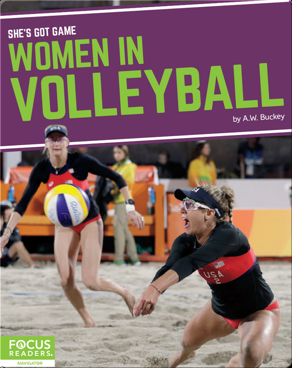 She's Got Game: Women in Volleyball