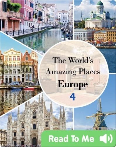 The World's Amazing Places Europe 4