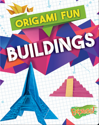 Origami Fun: Buildings