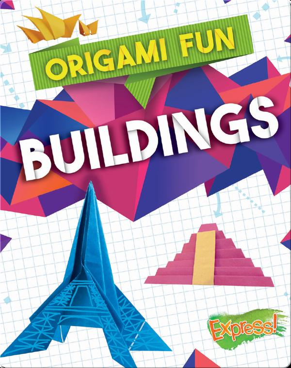 Origami Fun: Buildings