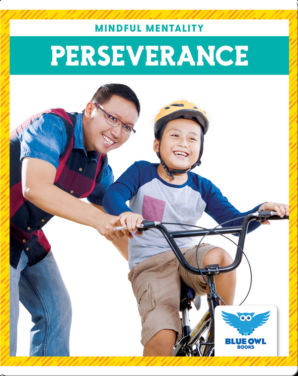 Mindful Mentality: Perseverance