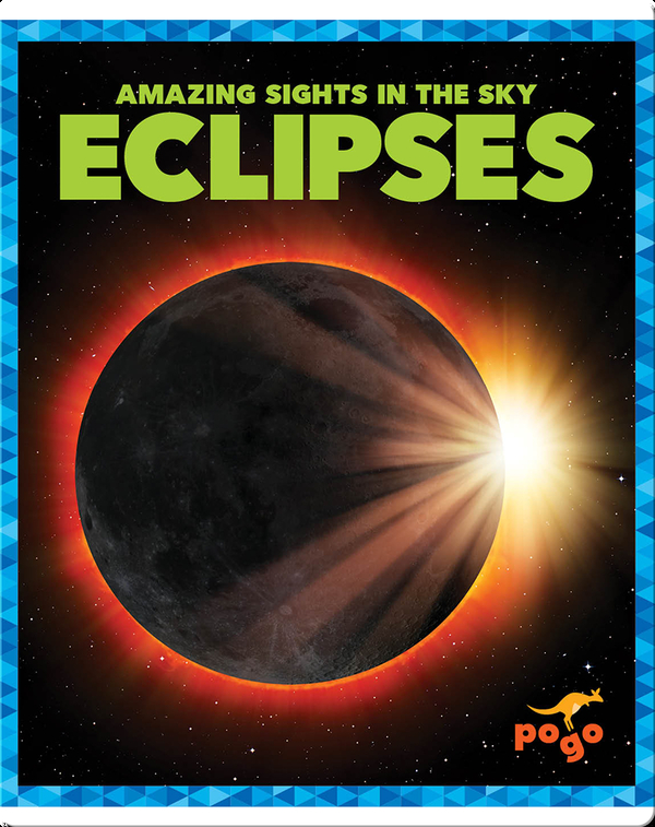 Amazing Sights in the Sky: Eclipses