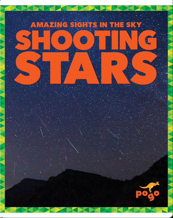 Amazing Sights in the Sky: Shooting Stars