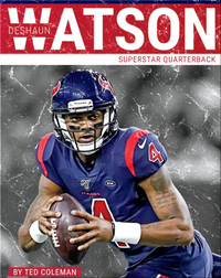 Superstar Quarterback: Deshaun Watson