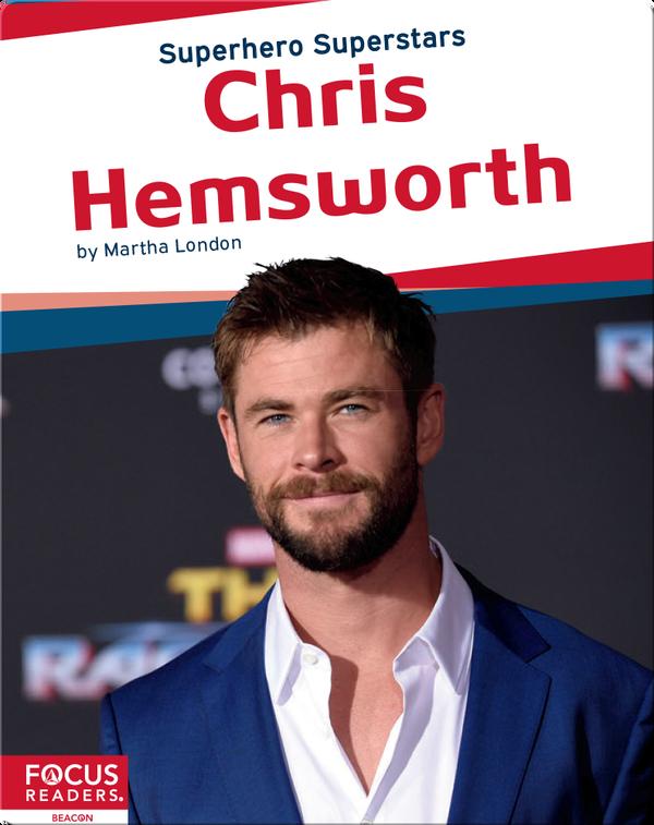 Superhero Superstars: Chris Hemsworth