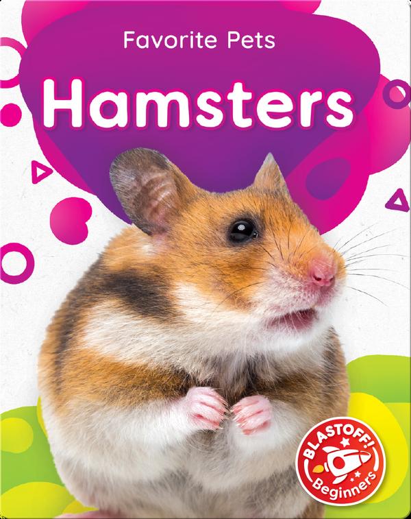 Favorite Pets: Hamsters