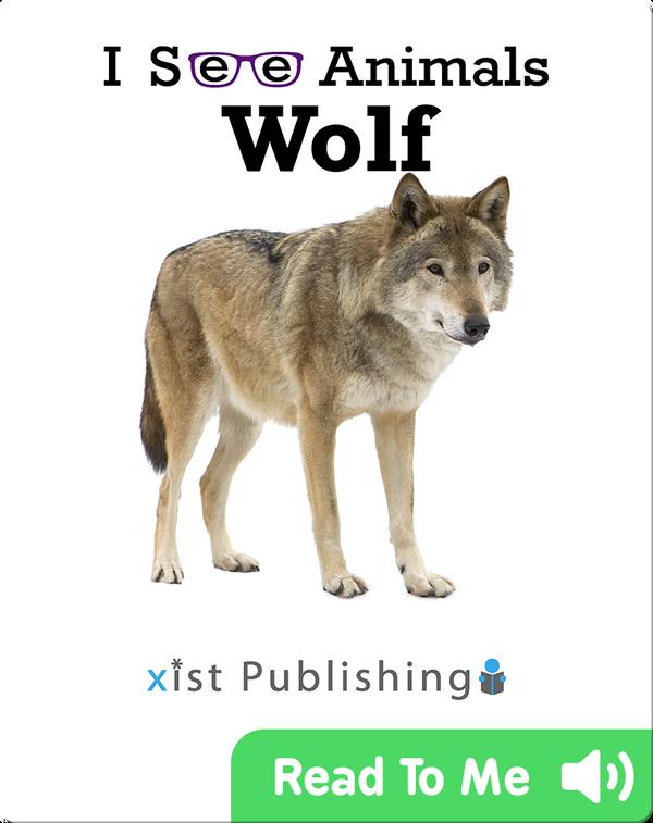 I See Animals: Wolf