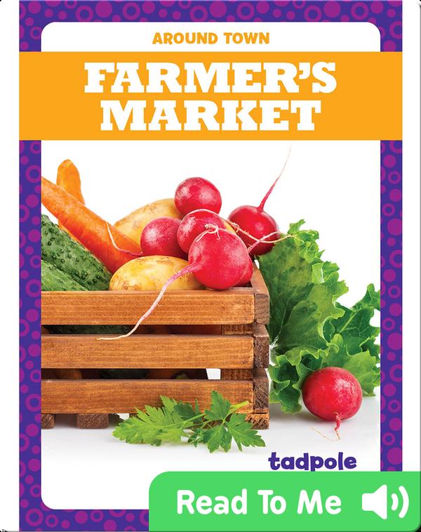 Around Town: Farmer's Market