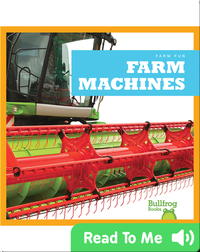 Farm Fun: Farm Machines