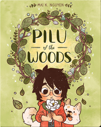 Pilu of the Woods
