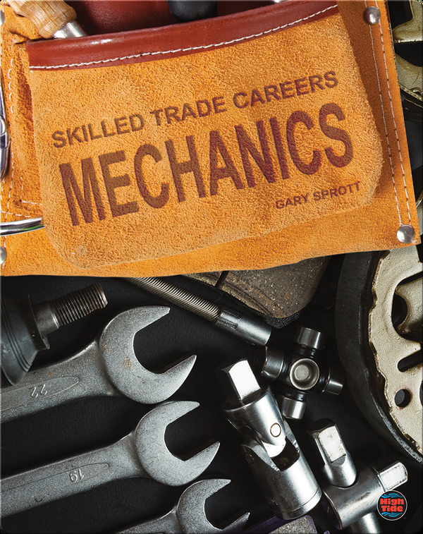 Skilled Trade Careers: Mechanics