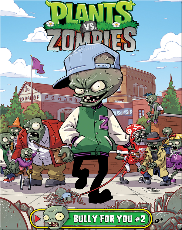 Plants Vs. Zombies: Bully for You #2