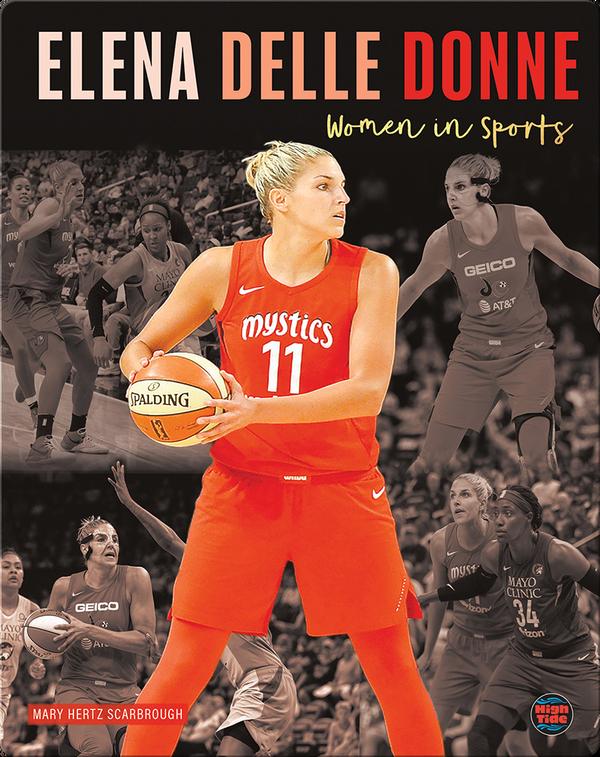 Women in Sports: Elena Delle Donne