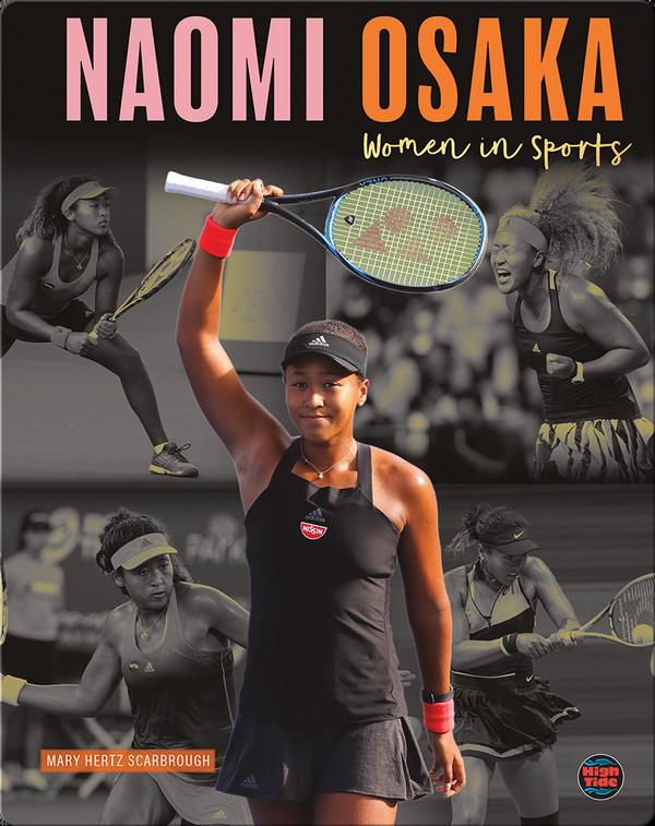 Women in Sports: Naomi Osaka