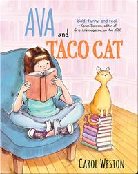 Ava and Taco Cat