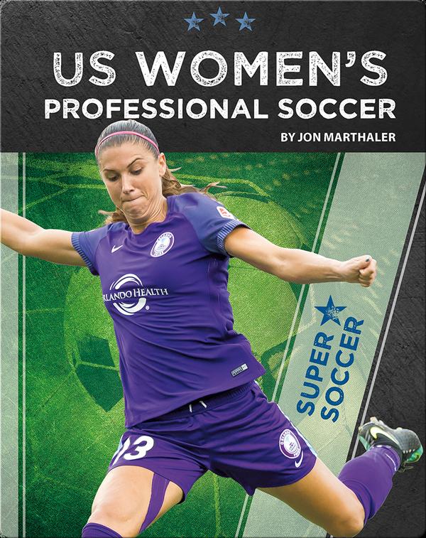 Super Soccer: US Women's Professional Soccer
